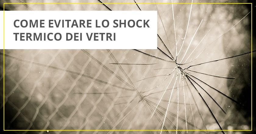 Shock-termico-vetro-finestre--i-tuoi-infissi-a-metà-prezzo