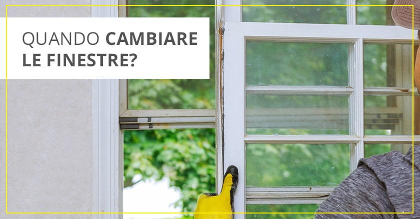 cambiare-i-serramenti-anche-le-finestre-hanno-delle-scadenze